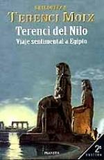Terenci Del Nilo. Viaje Sentimental a Egipto