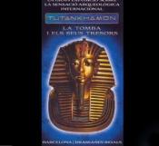 Exposición de la tumba de Tutankamon